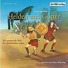 Helden und Götter: Die spannende Welt der griechischen Sagen Hörbuch von Ursel Scheffler Gesprochen von: Stefan Wilkening