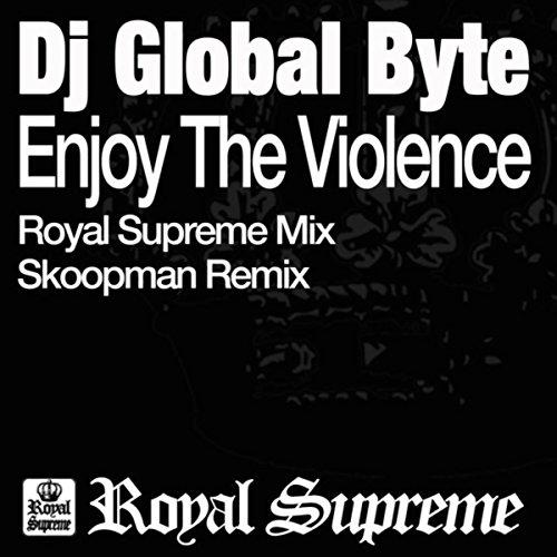 Enjoy The Violence (Skoopman Remix)