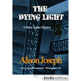 The Dying Light (Sister Agnes Book 3)