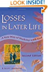 Losses in Later Life: A New Way of Wa...
