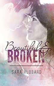 Beautiful and Broken
