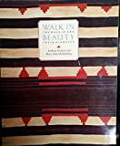 img - for Walk in Beauty: The Navajo and Their Blankets by Anthony Berlant (1-Aug-1991) Paperback book / textbook / text book