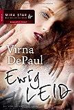 EwigLEID (MIRA Star Bestseller Autoren Romance)