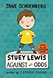 img - for Stuey Lewis Against All Odds: Stories from the Third Grade by Schoenberg, Jane (2013) Paperback book / textbook / text book