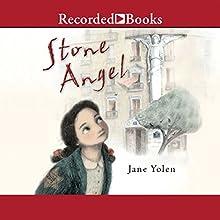Stone Angel (       UNABRIDGED) by Jane Yolen Narrated by Rachel Botchan