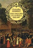 The English: A Social History 1066-1945 (0393023710) by Christopher Hibbert