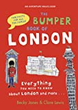 img - for The Bumper Book of London: Everything You Need to Know about London and More book / textbook / text book