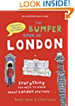 The Bumper Book of London: Everything...