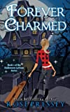 Forever Charmed: The Halloween LaVeau Series, Book 1
