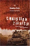 img - for Christian Zionism: Road-map to Armageddon? by Stephen Sizer (2006-01-01) book / textbook / text book