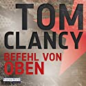 Befehl von oben Audiobook by Tom Clancy Narrated by Frank Arnold