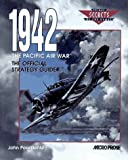 img - for 1942 The Pacific Air War: The Official Strategy Guide (Secrets of the Games,) by Possidente, John (1995) Paperback book / textbook / text book