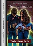 The Protector Series The Illumination