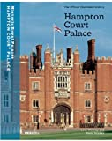 img - for Hampton Court Palace: The Official Illustrated History (Architecture New Titles) book / textbook / text book