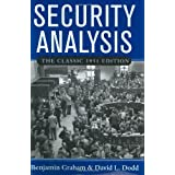 Security Analysis: The Classic 1951 Edition: Principles and Techniqueby Benjamin Graham