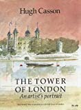 The Tower of London an Artists Portrait (Travel) (1871569451) by Casson, Hugh
