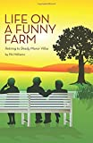 img - for Life on a Funny Farm: Retiring to Shady Manor Villas book / textbook / text book