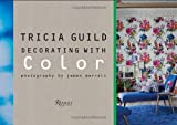 img - for Tricia Guild: Decorating with Color book / textbook / text book