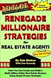 img - for Renegade Millionaire Strategies for Real Estate Agents book / textbook / text book