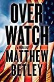 img - for Overwatch: A Thriller (The Logan West Thrillers) book / textbook / text book