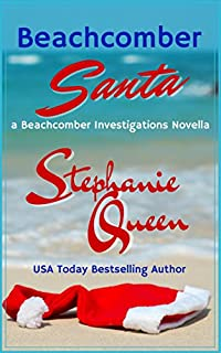Beachcomber Santa: A Beachcomber Investigations Novella by Stephanie Queen ebook deal