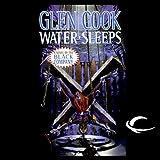 Water Sleeps: Black Company (Unabridged)
