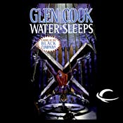 Water Sleeps: Chronicles of the Black Company, Book 9 | [Glen Cook]