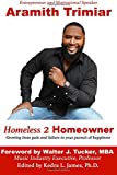 img - for Homeless 2 Homeowner: Growing from pain and failure in your pursuit of happiness book / textbook / text book