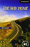 The Way Home: Level 6 (Cambridge English Readers: Level 6)