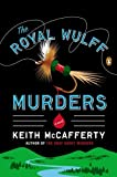 img - for The Royal Wulff Murders The Royal Wulff Murders book / textbook / text book