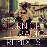 Turn Up The Radio (R3hab Remix)