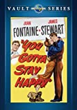 You Gotta Stay Happy [Import]