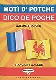 echange, troc Bauthiere/Yannick - Wallon-Français (Dico de Poche)