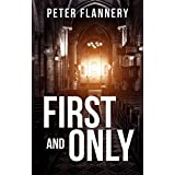 First and Onlyby Peter Flannery