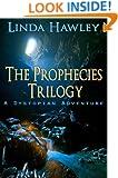 The Prophecies Trilogy: A Dystopian Adventure