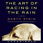 The Art of Racing in the Rain | [Garth Stein]