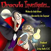Dracula Investigates.... | Andy Bruce