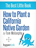 img - for California Native Plants for Your Garden book / textbook / text book