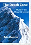 The Death Zone: Murder on Mount Evere...