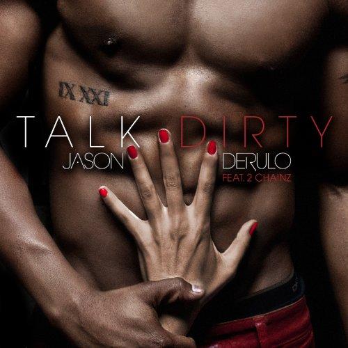 Jason DeRulo - Talk Dirty (feat. 2 Chainz) - Zortam Music