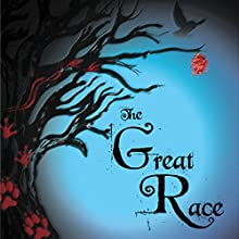 The Great Race (       UNABRIDGED) by William Locklear Narrated by William Locklear