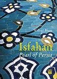 www.payane.ir - Isfahan: Pearl of Persia
