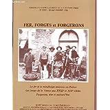 FER, FORGES ET FORGERONS / CHAPELLE SAINT LAURENT DE LA MAISON DIEU - 28 JUIN-28 SEPTEMBRE 1986 / LE FER ET LA...