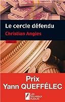 Le cercle défendu. Gagnant Prix Yann Queffélec 2014
