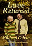 Love Returned: Contemporary Christian Romance