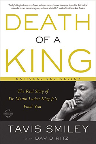 death-of-a-king-the-real-story-of-dr-martin-luther-king-jrs-final-year