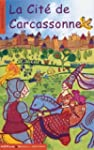La Cit� de Carcassonne