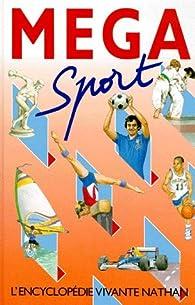 Méga sport par Marie Bertherat