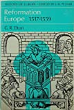 Reformation Europe: 1517-1559 (0061312703) by Elton, G.R.