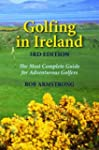 Golfing in Ireland: The Most Complete...